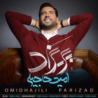Omid Hajili - 'Parizad'