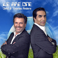 Omid & Thomas Anders (Modern Talking) - 'We Are One'