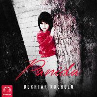 Panida - 'Dokhtar Kuchulu'