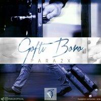 Para2x - 'Gofti Boro'