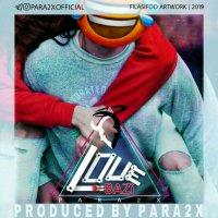 Para2x - 'Love Bazi'