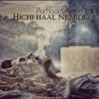 Parhaam - 'Hichi Haal Nemide'