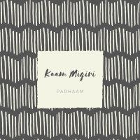 Parhaam - 'Kaam Migiri'