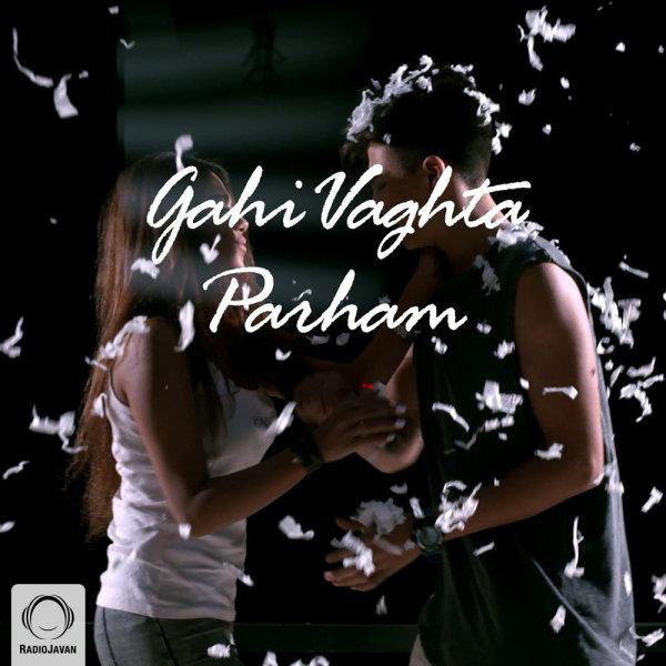 MrParham - 'Gahi Vaghta'