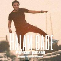 Parham Parseh - 'Halam Bade'