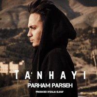 Parham Parseh - 'Tanhayi'