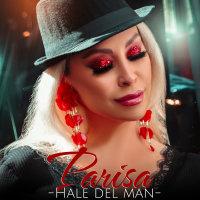 Parisa - 'Hale Dele Man'