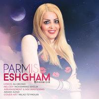 Parmis - 'Eshgham'