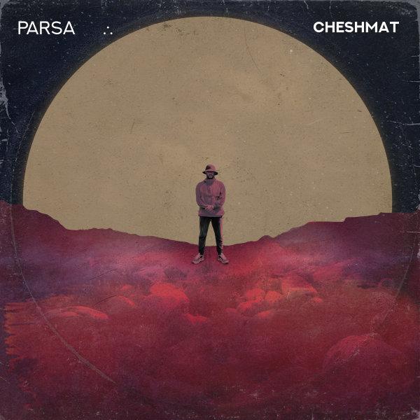 Parsa - Cheshmat