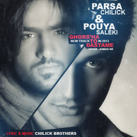 Parsa Chilick - 'Ghorsa To Dastame (Ft Pouya Saleki)'