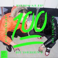 Parsalip - '100 (Ft RudeBeny)'