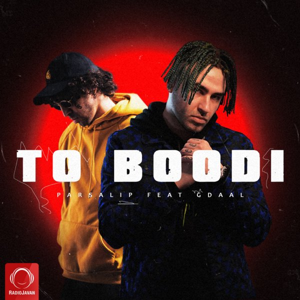 Parsalip - 'To Boodi (Ft Gdaal)'