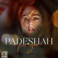 Parya - 'Padeshah'