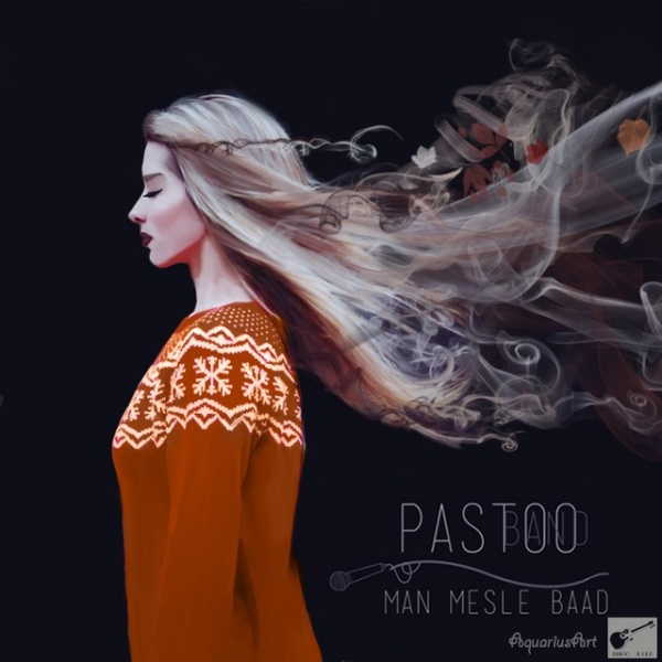 Mojtaba Rostam - 'Man Mesle Baad'