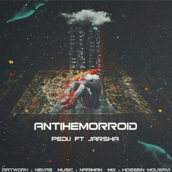 Pedi I - 'Anti Hemorroid (Ft Jarshaa)'