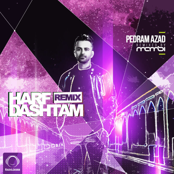 Pedram Azad - Harf Dashtam (DJ Mamsi Remix)