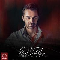 Pedram Azad - 'Harf Dashtam'