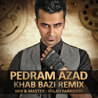 Pedram Azad - 'Khab Bazi (Remix) (The Ways & Yas)'