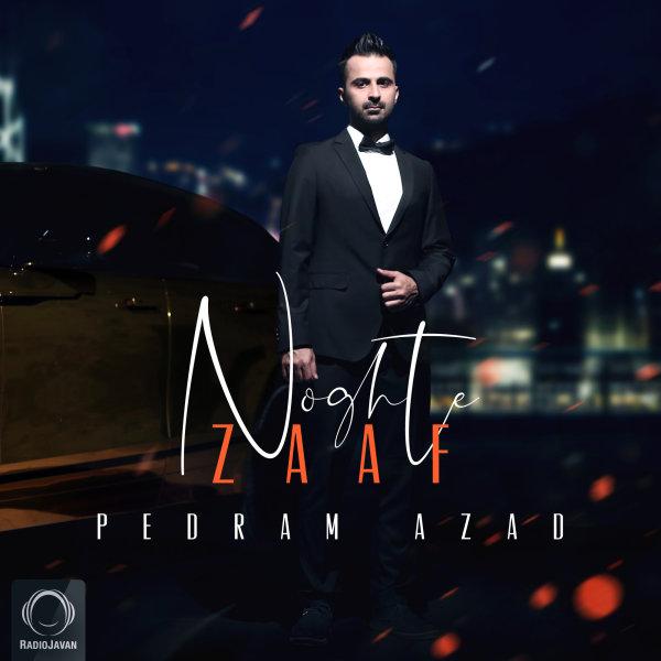 Pedram Azad - 'Noghte Zaaf'