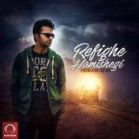Pedram Azad - 'Refighe Hamishegi'