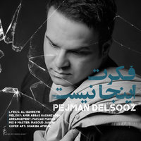 Pejman Delsooz - 'Fekret Inja Nist'
