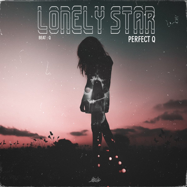 Perfect Q - 'Lonely Star'
