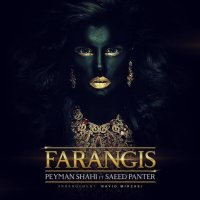 Peyman Shahi - 'Farangis (Ft Saeed Panter)'