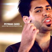 Peyman Zarei - 'Aroom Ghadam Bezan'