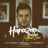 Peyman Zarei - 'Hanoozam Bachei'