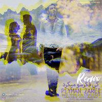 Peyman Zarei - 'Ki Fekresho Mikard (Remix)'