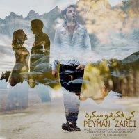Peyman Zarei - 'Ki Fekresho Mikard'