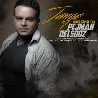Pejman Delsooz - 'Jange Tan Be Tan'