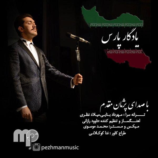 Pezhman Moghadam - 'Yadgare Pars'