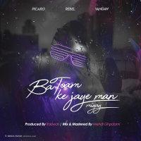 Picaro & Rebel - 'Ba Toam Ke Jaye Man Miyay (Ft Vandaw)'