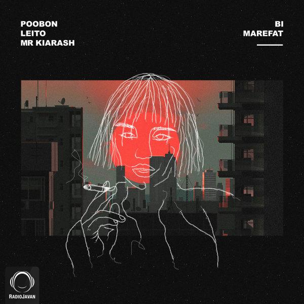Poobon - 'Bi Marefat (Ft Behzad Leito & Mr Kiarash)'
