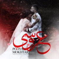 Pooyan Mokhtari - 'Aroosi'