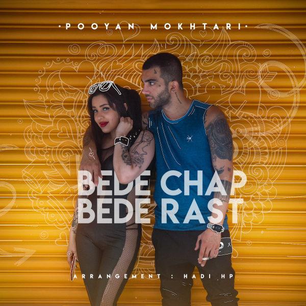 Pooyan Mokhtari - Bede Chap Bede Rast