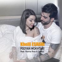 Pooyan Mokhtari - 'Kheili Eshghi (Ft Ronna Riva & Zeeko)'