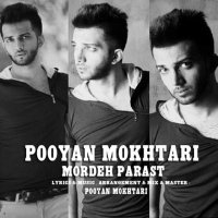 Pooyan Mokhtari - 'Mordeh Parast'