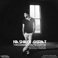 Pooyan Mokhtari - 'Nashadi Gerat (Ft Foroozandeh)'