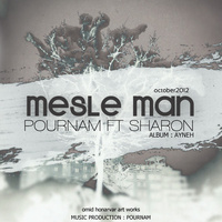 Pournam - 'Mesle Man (Ft Sharon)'