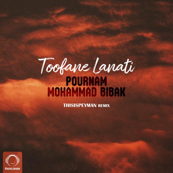 Pournam - 'Toofane Lanati Ft Mohammad Bibak (Remix)'