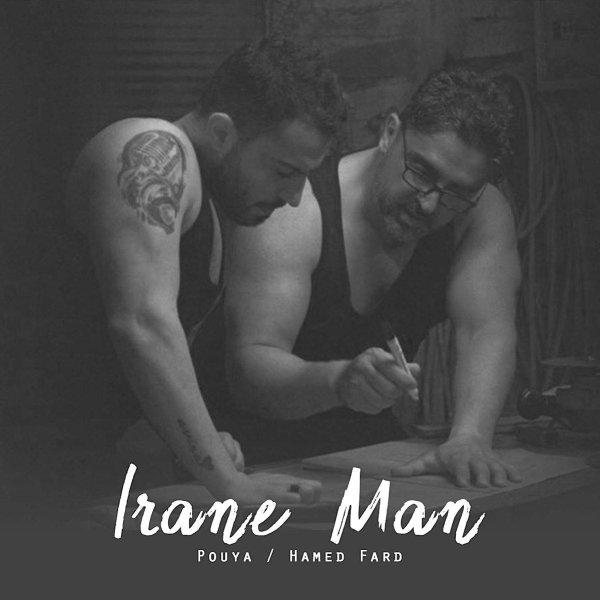 Pouya & Hamed Fard - Irane Man