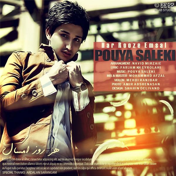 Pouya Saleki - Har Rooze Emsal