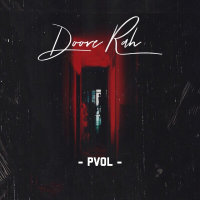 Pvol - 'Doore Rah'