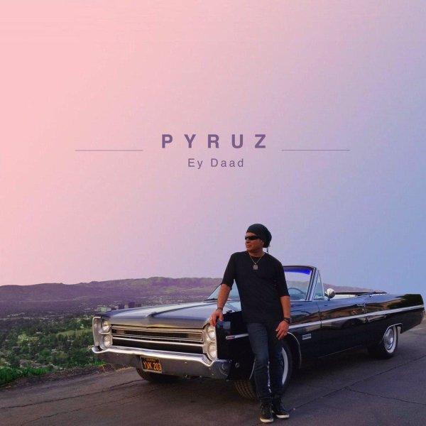 Pyruz - 'Ey Daad'