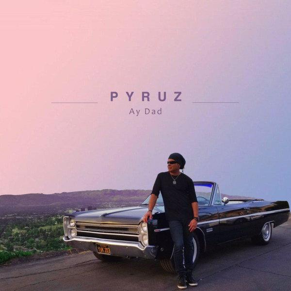 Pyruz - 'Ay Dad'