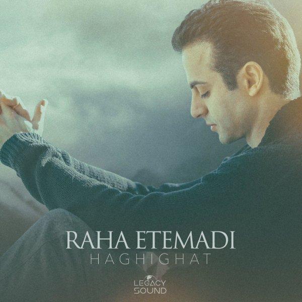 Raha Etemadi - 'Haghighat'
