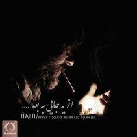 Rahi - 'Az Ye Jayi Be Bad'