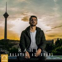 Rahi - 'Balatar Az Ghabl'